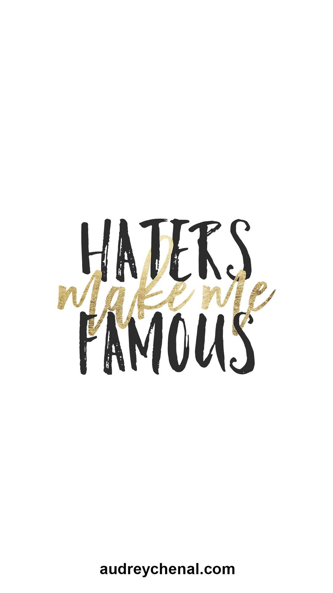 wallpaper Haters make me famous typography black gold by Audrey Chenal
