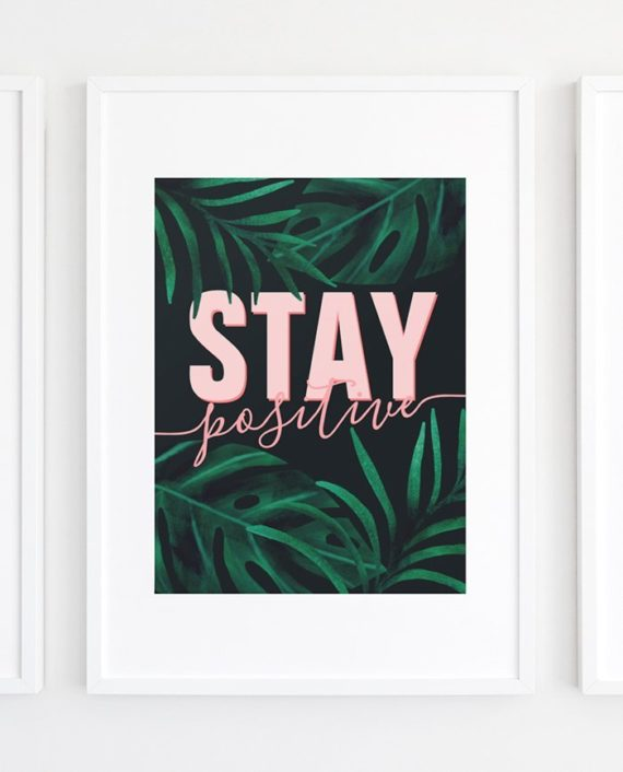 Stay positive poster preview