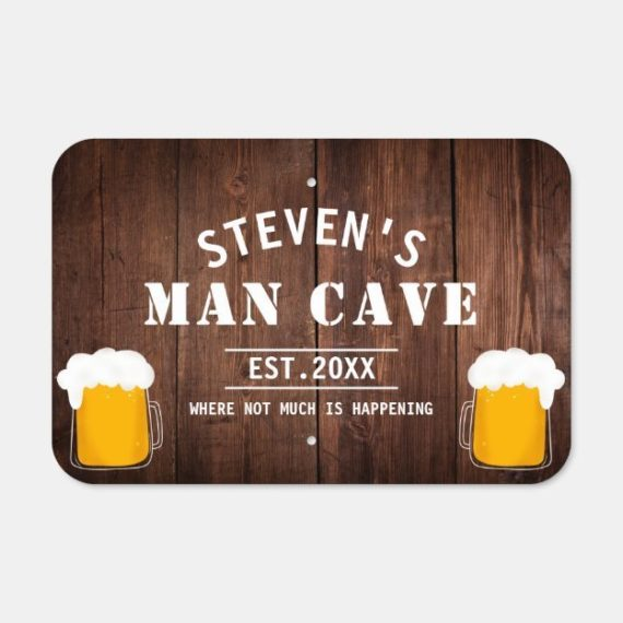 Funny Man cave beer pint quote rustic wood Metal Sign