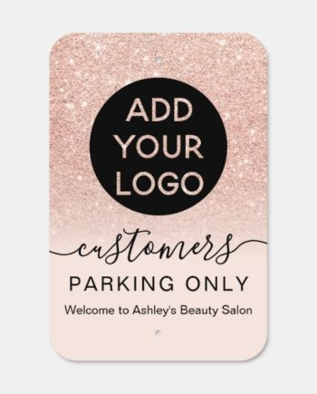 Logo rose gold glitter pink script parking only metal sign